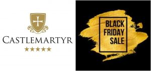 Great Black Friday deals to be nabbed at Castlemartyr Resort & Spa!