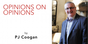 PJ Coogan – Opinions on Opinions – Is Resignation the Answer, or Does it Just Pose More Questions?
